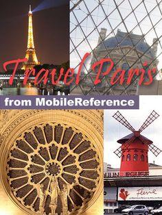 Paris, France: Illustrated Travel Guide, Phrasebook & Maps...: Paris, France: Illustrated Travel Guide, Phrasebook & Maps (Mobi… #Europe