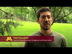 Forest and Natural Resource Management at the University of Minnesota - a major for people interested in forestry, conservation, urban forestry, parks, and the environment!