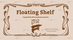 What if Wes Anderson (Grand Budapest Hotel director) made a DIY project ? How To Make Floating Shelves, Wes Anderson Movies, Grand Budapest Hotel, Diy Step By Step, Moonrise Kingdom, Latest Movies, Shelf, Diy Projects, Inspired