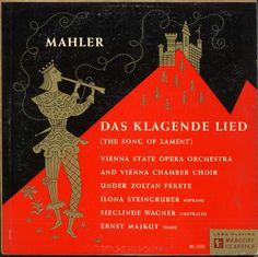 Vienna State Opera Orchestra and Chamber Choir/Zoltan Fekete-Das Klagende Lied-Mahler. Label: Mercury MG Design: George Maas Music Covers, Album Covers, Gustav Mahler, Vienna State Opera, Mercury Records, Record Art, Vintage Records, Choir, Orchestra