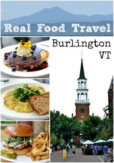 Real Food Travel: Burlington VT from Real Food Real Deals. Yeah BT VT!!