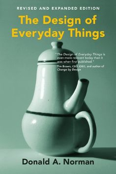 The Design of Everyday Things: Donald A. Norman: 9780262525671: Amazon.com: Books