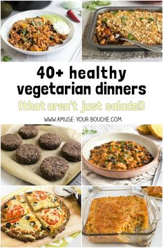 40+ healthy vegetarian dinners (that aren't just salads!)