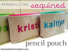 """That's My Letter: """"S"""" is for Sequins, personalized sequined pencil pouch"""