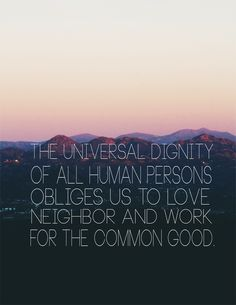 Universal Dignity..
