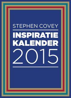 365 dagen wijsheden, tips en inzichten van de meester van de persoonlijke ontwikkeling: de inspiratiekalender 2015 van Stephen Covey.