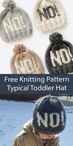 """Free Hat Knitting Pattern Typical Toddler No Hat - Beanie hat for every strong-willed child with the word """"NO!"""". Bulky weight yarn. Designed by shelli martinez. Toddler Knitting Patterns Free, Baby Hat Patterns, Easy Knitting, Knit Patterns, Knitted Headband Free Pattern, Beanie Pattern Free, Knitted Hats Kids, Knit Hats, Knitting Projects"""
