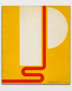 Primary Structures: Younger American and British Sculptors was a minimalist art exhibit shown from April 27 - June 12, 1966 at the Jewish Museum in New York. Exhibition catalogue cover designed by Elaine Lustig Cohen.