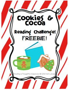 Spark Student Motivation- FUN Reading Challenge FREEBIE! Students earn a cookies and cocoa party for reading books during the winter months or over your winter break!