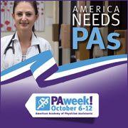 PA Week - Oct. 6-12 - America Needs PAs @AAPA