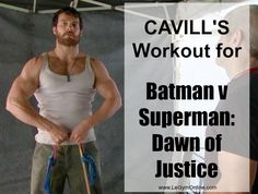 Henry Cavill's Workout for #Batman v #Superman: Dawn of Justice -  #fitness #fitspo #health #fit #healthy #active #lifestyle #exercise #workout #gym #train #training #motivation #inspiration