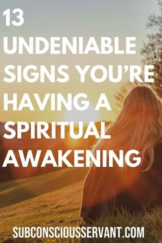 Have you have experienced some signs of a spiritual awakening If you re not sure this post lists 13 undeniable and sometimes strange signs you re having a spiritual awakening SubconsciousServant SpiritualAwakening Spirituality Metaphysics Spiritual Coach, Spiritual Healer, Spiritual Guidance, Spiritual Life, Spiritual Growth, Spiritual Awakening, Spiritual Stories, Spiritual Meditation, Meditation Quotes