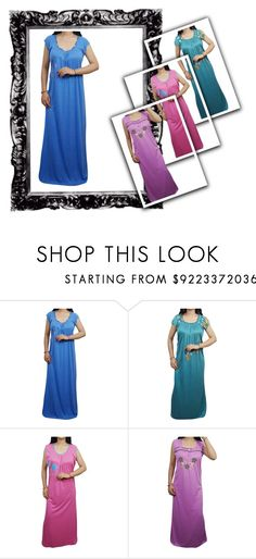 """""""Women Summer Hosiery Night Gown"""" by globaltrendzs-flipkart ❤ liked on Polyvore"""