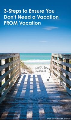 3-Steps to Ensure Your Don't Need a Vacation FROM Vacation #FamilyTravel *bookmarking this for later