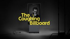 The World's Rudest, Most Passive-Aggressive Billboard Coughs at Nearby Smokers