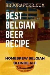 Award winning, commerically brewed, my Best Belgian Blonde Ale Recipe! #homebrewing #homebrewrecipe #beerrecipe #brucrafter