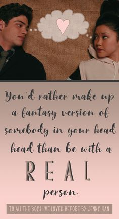 Famous Book Quotes, Favorite Book Quotes, Quotes For Book Lovers, Film Quotes, Lara Jean, Books For Teens, Boys Books, Jenny Han Books, Romantic Movie Quotes