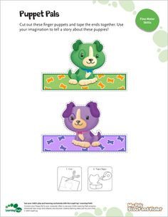 LeapFrog Printable: Puppet Pals- You can use these finger puppets to create your own finger plays. Or, you and your child can make up a story.