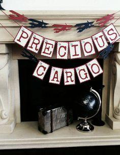 Precious cargo banner Precious Cargo Baby by lakecountrycottage