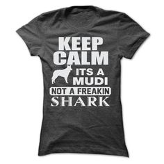 KEEP CALM IT IS A MUDI T-Shirts, Hoodies, Sweaters