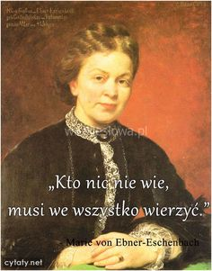 pl - Najlepsze cytaty w Internecie True Quotes, Motivational Quotes, Inspirational Quotes, Marie Von Ebner Eschenbach, Weekend Humor, Poetry Quotes, Motto, Wisdom, Thoughts