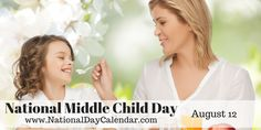 National Middle Child Day - August 12