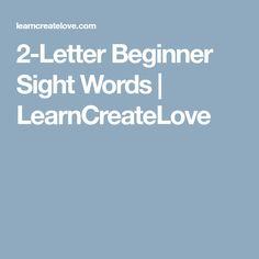 2-Letter Beginner Sight Words   LearnCreateLove