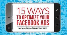 15 ways to optimize facebook ads #facebookmarketing