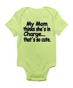Kiwi 'My Mom Thinks She's In Charge' Bodysuit - Infant