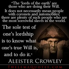 Another inspiring quote from Aleister Crowley