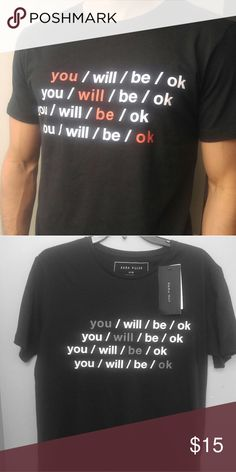 """*NWT* Zara """"You/will/be/ok"""" Graphic t-shirt Brand new/ never used with tags Zara Shirts Tees - Short Sleeve"""