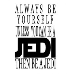 Always be a Jedi vinyl decal wall decals 18x11 inches [AlwaysBeAJedi] | data_18x11 jedi.jpg