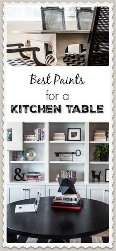 Best Paints for Painting a Kitchen Table