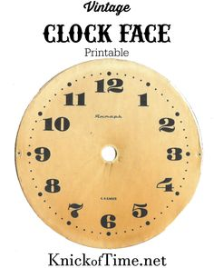 Vintage Clock Face Printable from KnickofTime.net