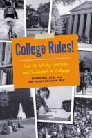 College Rules! by Sherrie Nist and Jodi Patrick Holschuh
