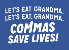 Funny gift for that English teacher in your life! lol Commas Save Lives! T-Shirt | SnorgTees $14.95