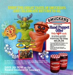 """""""Return To Oz"""" Smucker's Hand Puppets 1985.... Sigh. If only"""
