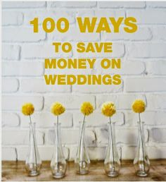 Diy Projects: 100 Ways on How to Save Money On your Wedding
