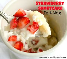 STRAWBERRY SHORTCAKE MUG CAKE - I am so happy to be here with you today to share an amazing dessert idea....Strawberry Shortcake in a mug.