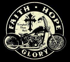 BikerOrNot Store - Faith, Hope, and Glory - Christian Biker T-shirt, $20.97 (http://store.bikerornot.com/faith-hope-and-glory-christian-biker-t-shirt/)