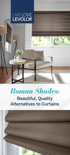 Roman shades combine the softness and sophistication of expensive draperies with the ease and functionality of a custom shade. Whether you choose light-filtering or a privacy liner, cordless or standard controls, sleek flat or a richly folded style, LEVOLOR Roman Shades are sure to enhance the quality of any room setting.