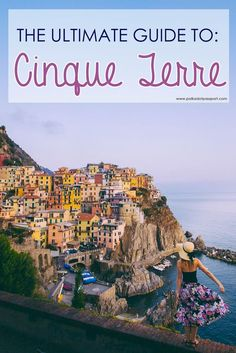 The perfect guide for planning a visit to Cinque Terre in Italy! / thorough hashing of each town including picture spots, & where y to eat. Published Sept-9, 2015. :)