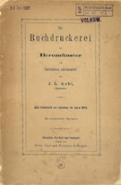 Die Buchdruckerei zu Beromünster im fünfzehnten Jahrhundert : eine Festschrift zur Jubelfeier im Jahre 1870 ; mit artistischen Beilagen von Josef Ludwig Aebi | LibraryThing