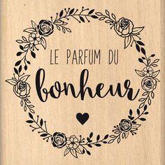 LE PARFUM DU BONHEUR French Signs, Botanical Line Drawing, Decoupage, Image Fun, Bullet Journal, Silhouette Portrait, Scrapbook Designs, Tampons, Stitch Kit