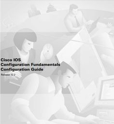 Ebook PDF Cisco IOS Configuration Fundamentals Configuration Guide ~ DHOCNET Downloads - IT Support Bali - Hardware - Software - Networking - Data Recovery
