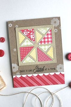 hand crafted card ... quilt card with perfect sentiment to match ... kraft base .... red and yellow printed papers with fabric look ... wonderful card!