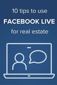 Facebook Live is an amazing social media tool for real estate agents. @katielance1 outlines 10 easy to use tips for getting started and doing it right!