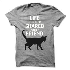 Life is better shared with a friend - #sudaderas hoodie #sweatshirt street. BUY NOW => https://www.sunfrog.com/Pets/Life-is-better-shared-with-a-friend.html?68278