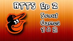 Road To The Show Ep 2 PS4| Scout Games 1 & 2 |  MLB 16