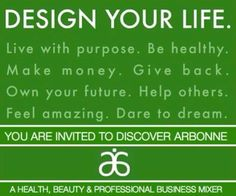 Are you ready for a change? Arbonne is the opportunity and the time is NOW!